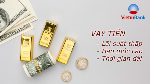 Hướng dẫn vay tiền VietinBank tháng 5 2021
